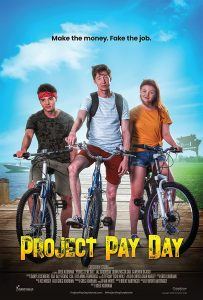 Movie poster for Project Pay Day featuring Quinn posing on a bicycle