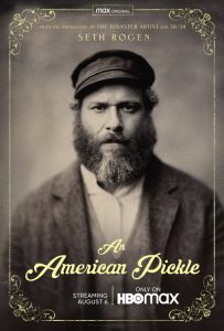 An American Pickle movie poster with Seth Rogan on the front in a black-and-white old-looking portrait wearing a cap