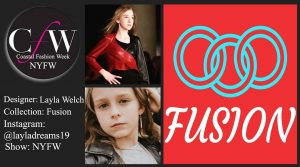 promotional image of Layla including her headshot, logo for Coastal Fashion Week, a model wearing one of her designs, and logo for her Fusion collection