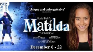 Barbizon Socal grad Ava Qsar was cast in the lead role of Matilda at McCoy Rigby Arts at La Mirada Theatre