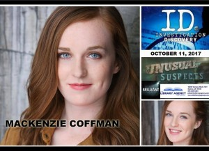 Barbizon Southwest alum Mackenzie Coffman booked an episode of Unusual Suspects on Investigation Discovery channel